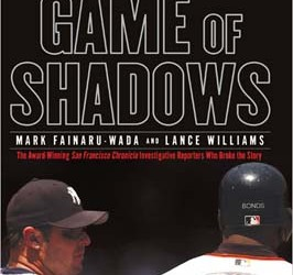 Mark Fainaru-Wada Game of Shadows