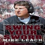 Mike Leach, Swing Your Sword, Football Coaches, Football