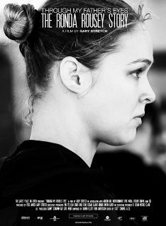 Ronda Rousey Documentary, Through My Father's Eyes The Ronda Rousey Story, Ronda Rousey Film, Ronda Rousey Documentary, Ronda Rousey Documentary Film