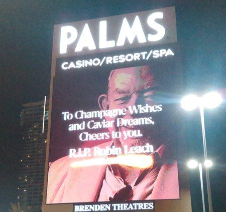 Robin Leach Las Vegas Signs, RIP Robin Leach, Palms Hotel and Casino Las Vegas